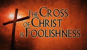 Foolishness of the Cross (610x352)
