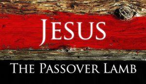 Jesus, the Passover Lamb
