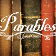 The Parables of Jesus: Lesson 1, Introduction