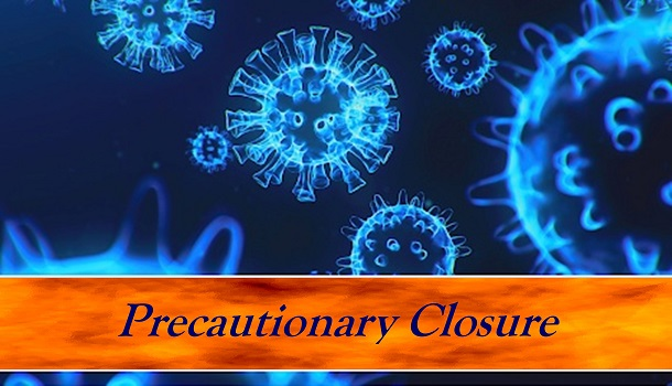 Precautionary Closure